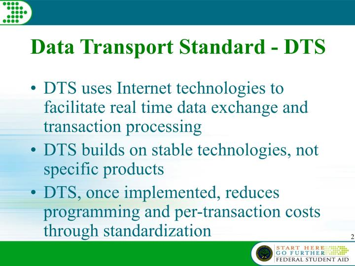 Data transport standard dts