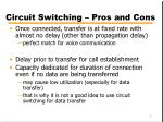 circuit switching pros and cons