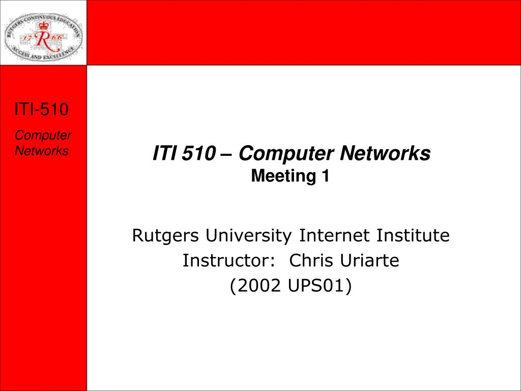 iti 510 computer networks meeting 1 l.