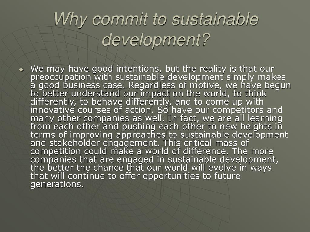 Why commit to sustainable development?