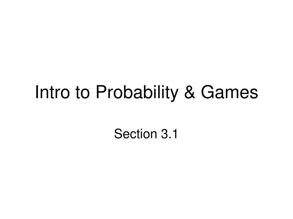 intro to probability games l.