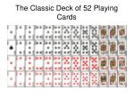the classic deck of 52 playing cards