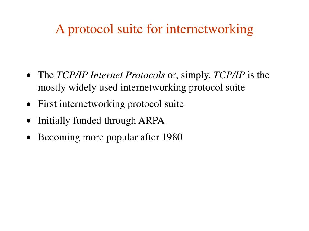 A protocol suite for internetworking