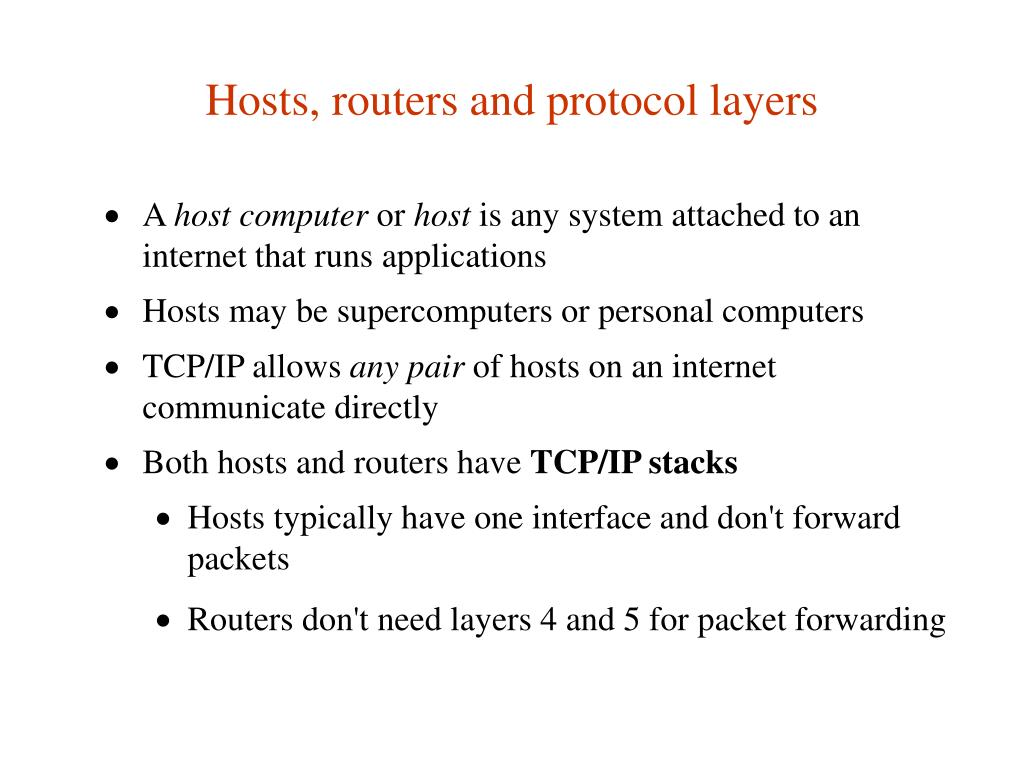 Hosts, routers and protocol layers