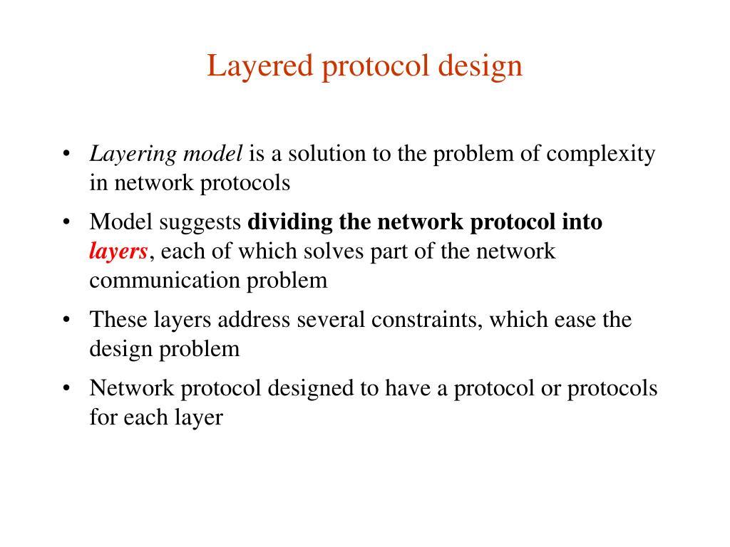 Layered protocol design
