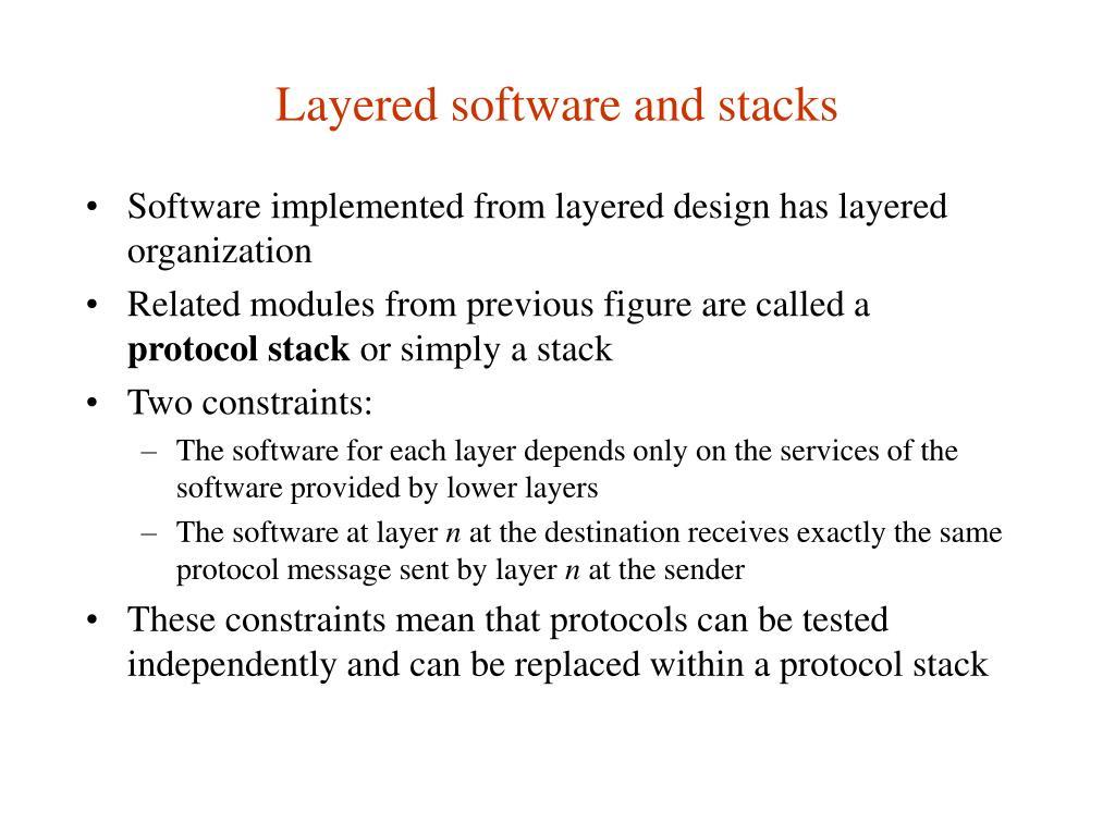 Layered software and stacks