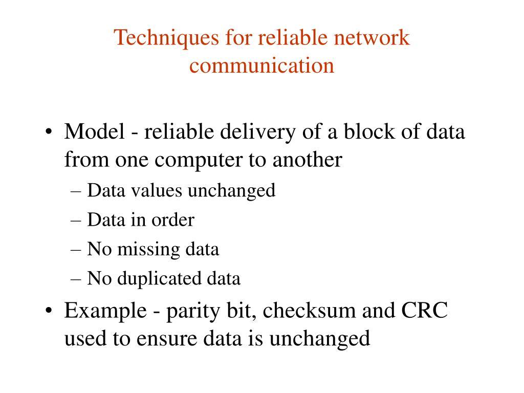 Techniques for reliable network communication