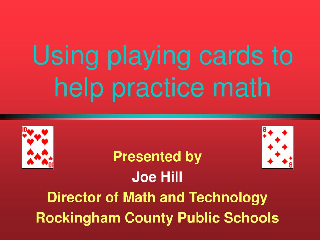 using playing cards to help practice math l.