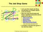 the job shop game4