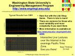 washington state university s engineering management program http www engrmgt wsu edu