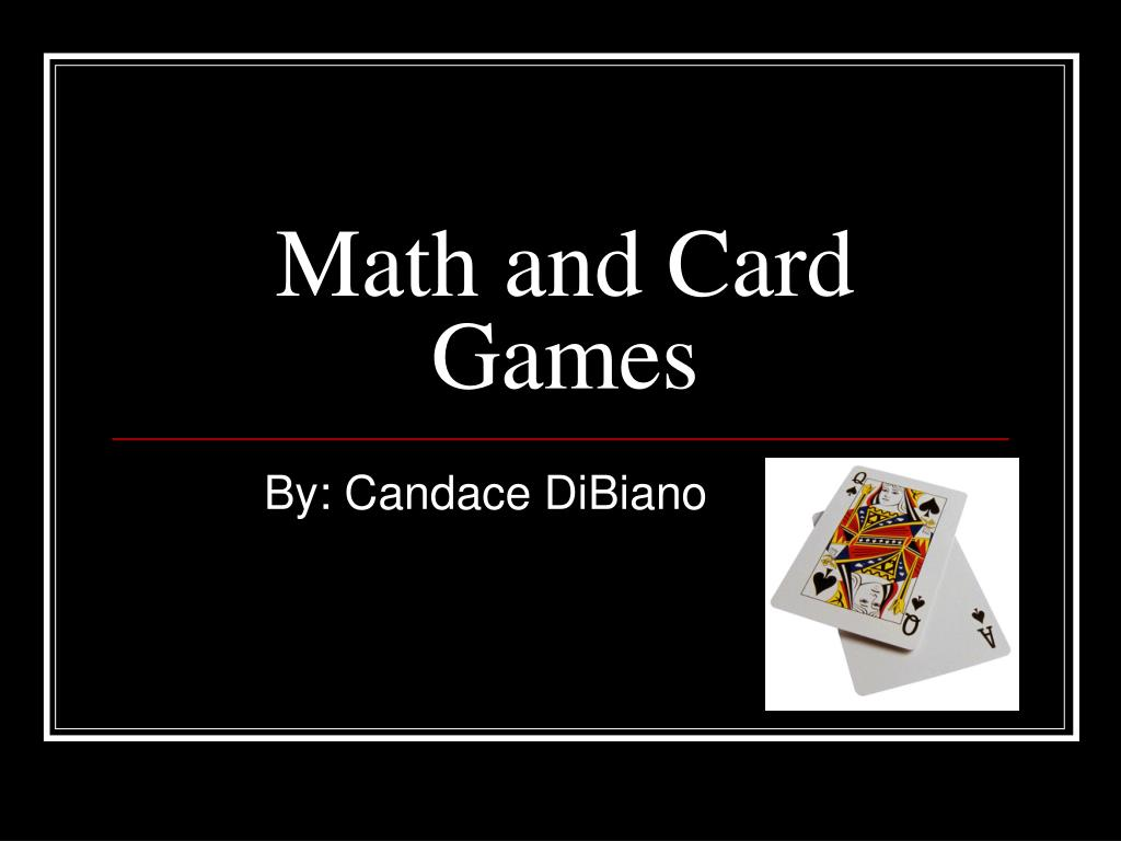 math and card games l.