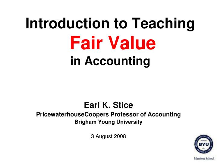 introduction to teaching fair value in accounting n.