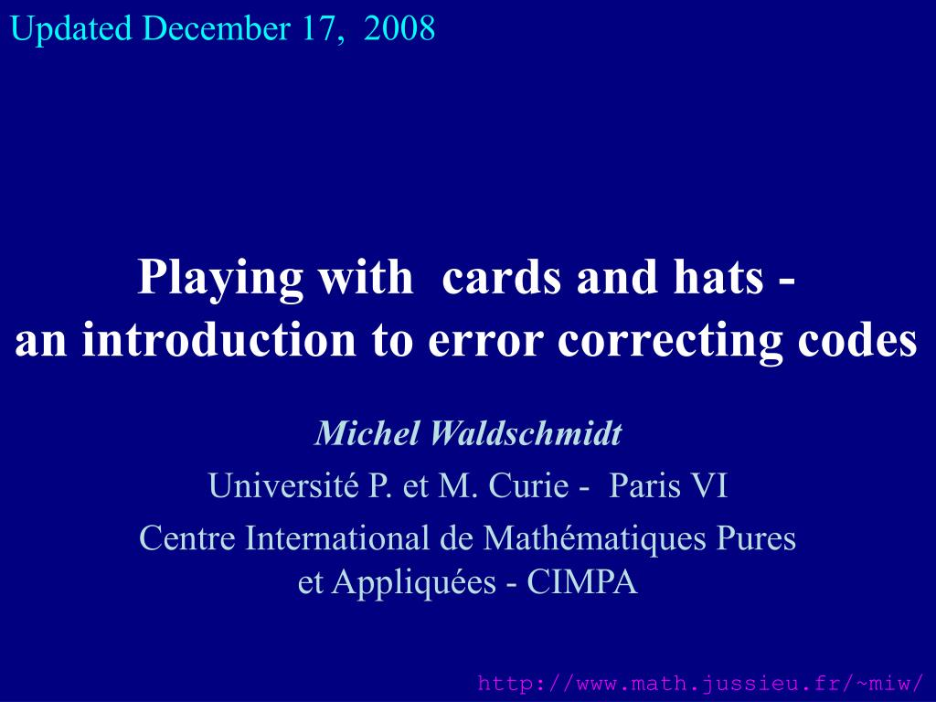 playing with cards and hats an introduction to error correcting codes l.