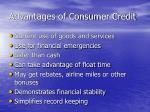advantages of consumer credit