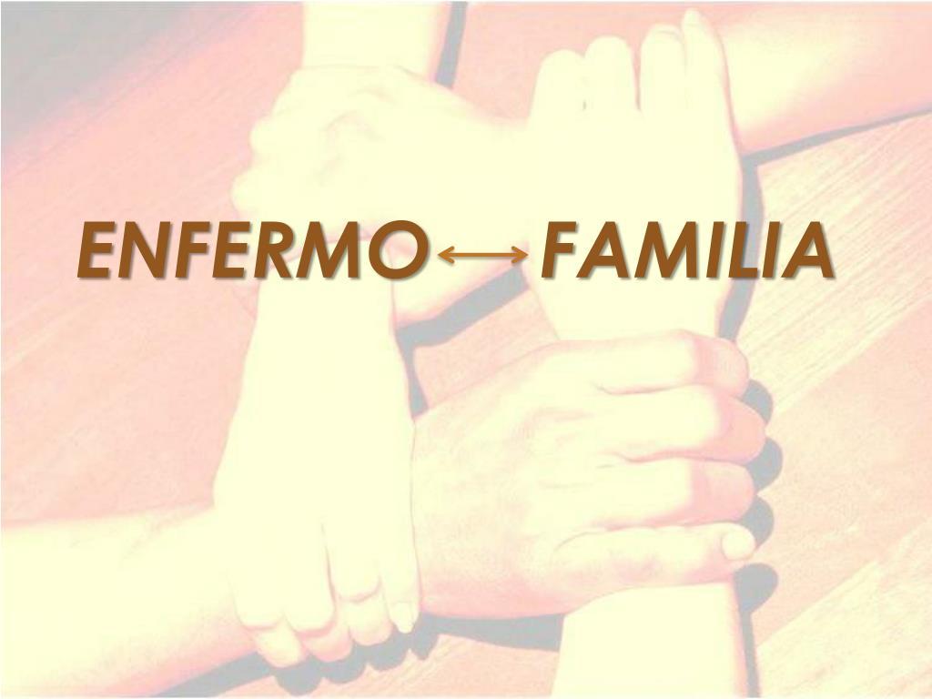 ENFERMO     FAMILIA