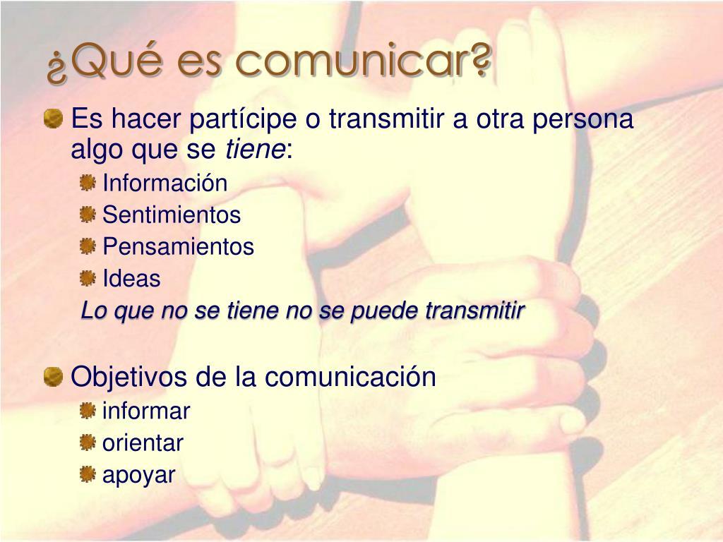 ¿Qué es comunicar?