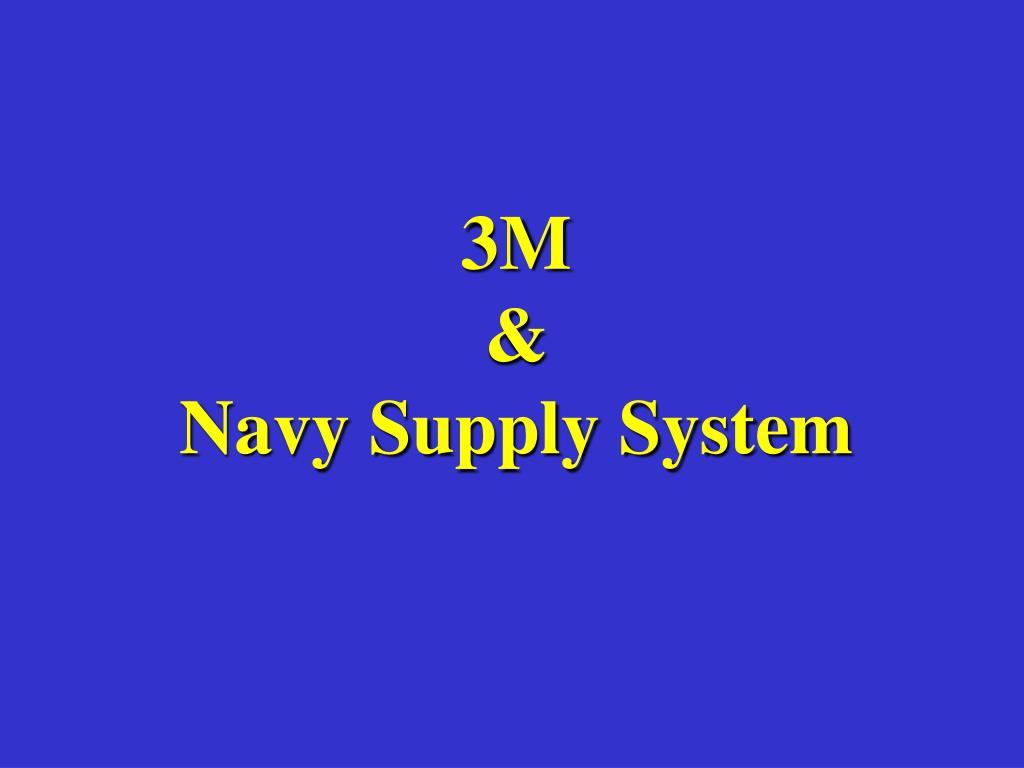 ppt 3m navy supply system powerpoint presentation id 431445