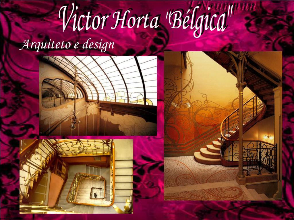 """Victor Horta """"Bélgica"""""""