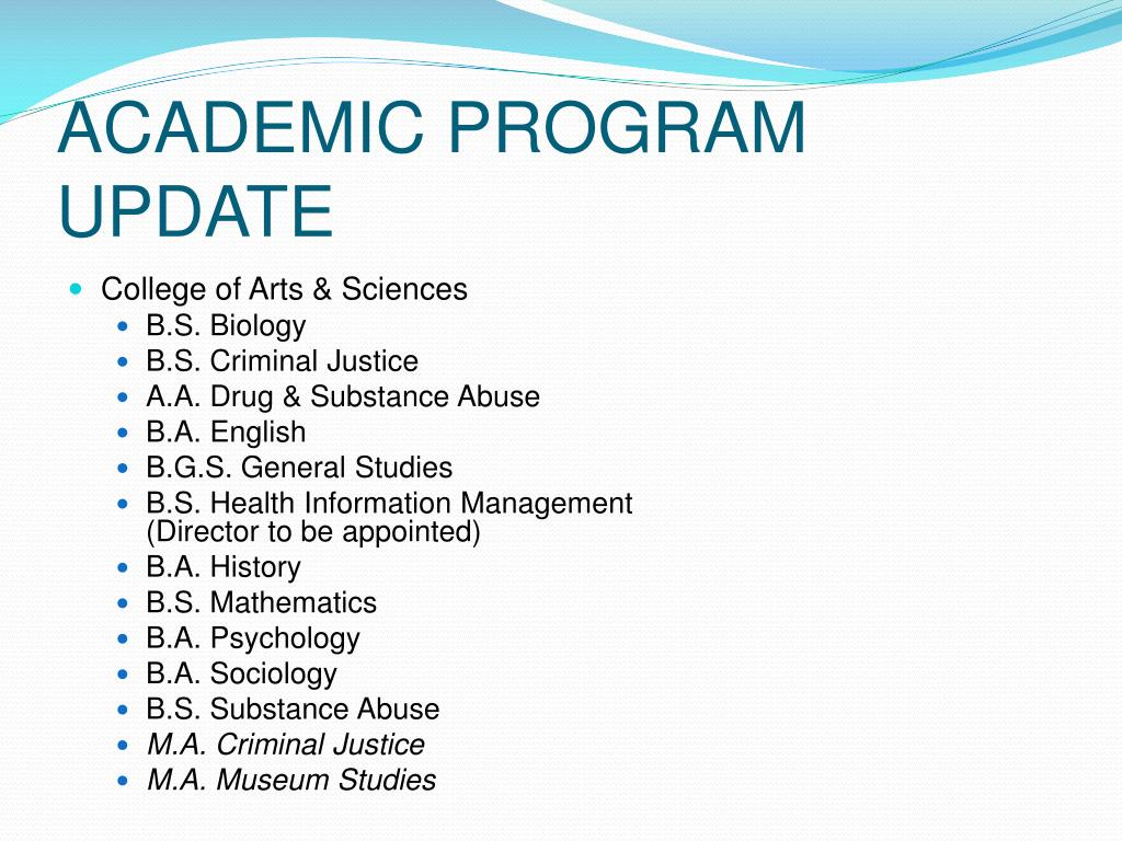 ACADEMIC PROGRAM UPDATE