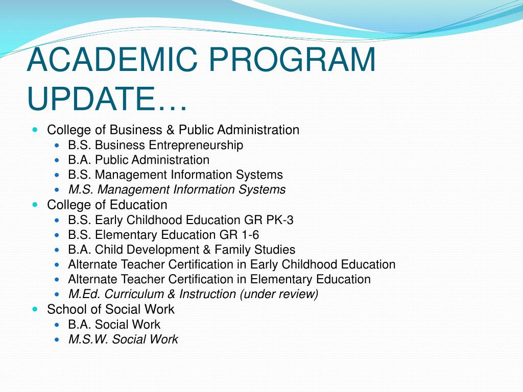 ACADEMIC PROGRAM UPDATE…