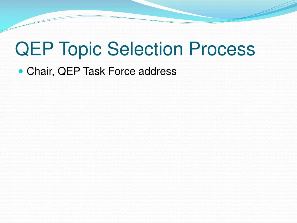 QEP Topic Selection Process