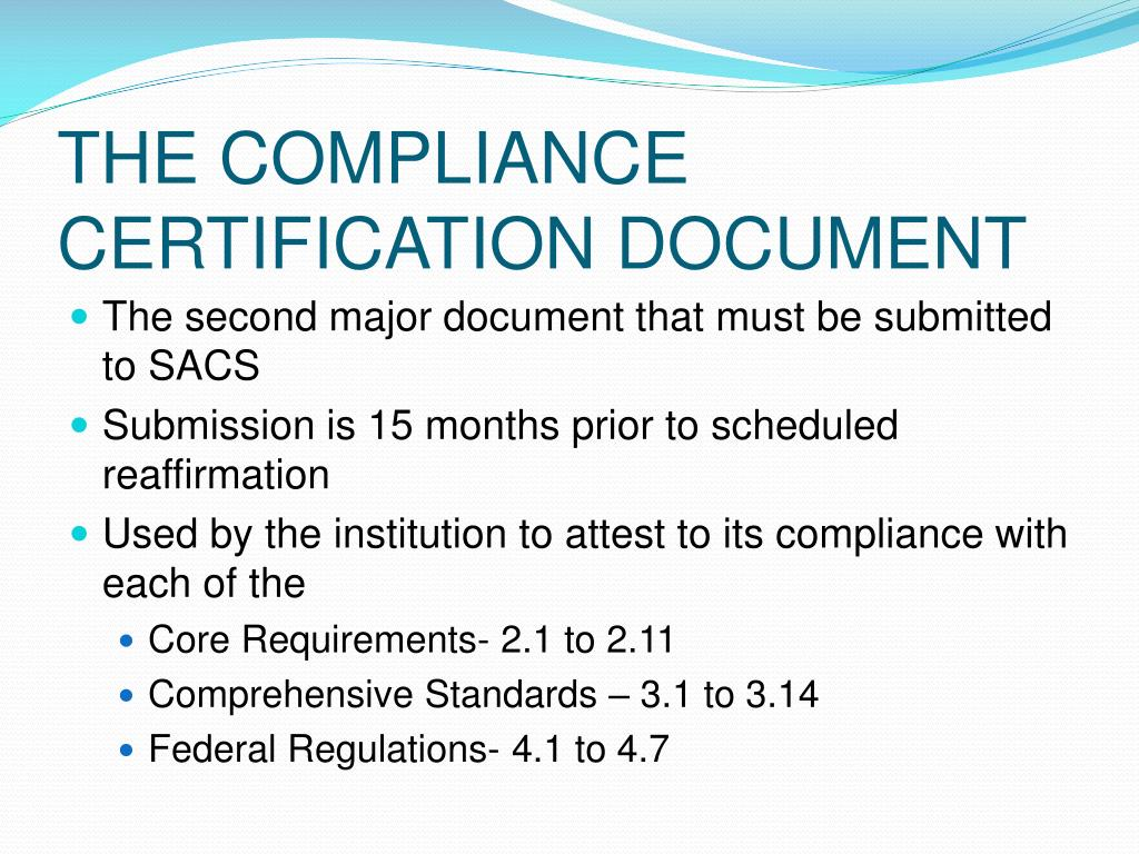 THE COMPLIANCE CERTIFICATION DOCUMENT