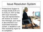 issue resolution system
