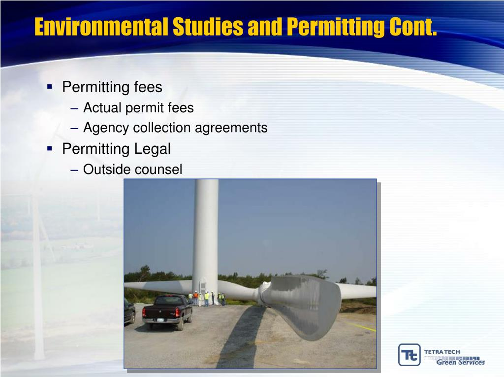 Environmental Studies and Permitting Cont.