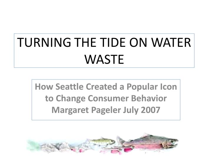 turning the tide on water waste n.