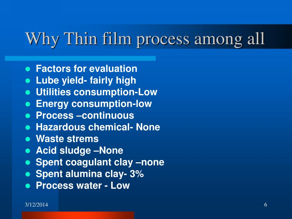 Why Thin film process among all