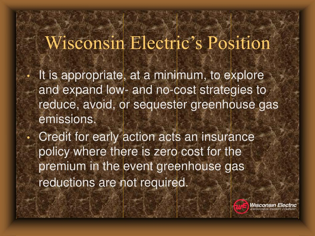Wisconsin Electric's Position