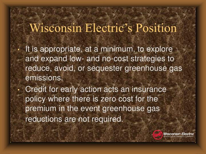 Wisconsin electric s position