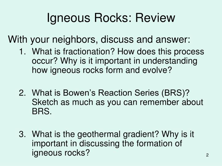 an overview of the formation of the igneous rock Formed and explores how the formation is related to igneous rock classification emphasize the two different envir onments, volcanic (lava, extrusive) versus plutonic (magma, intrusive.