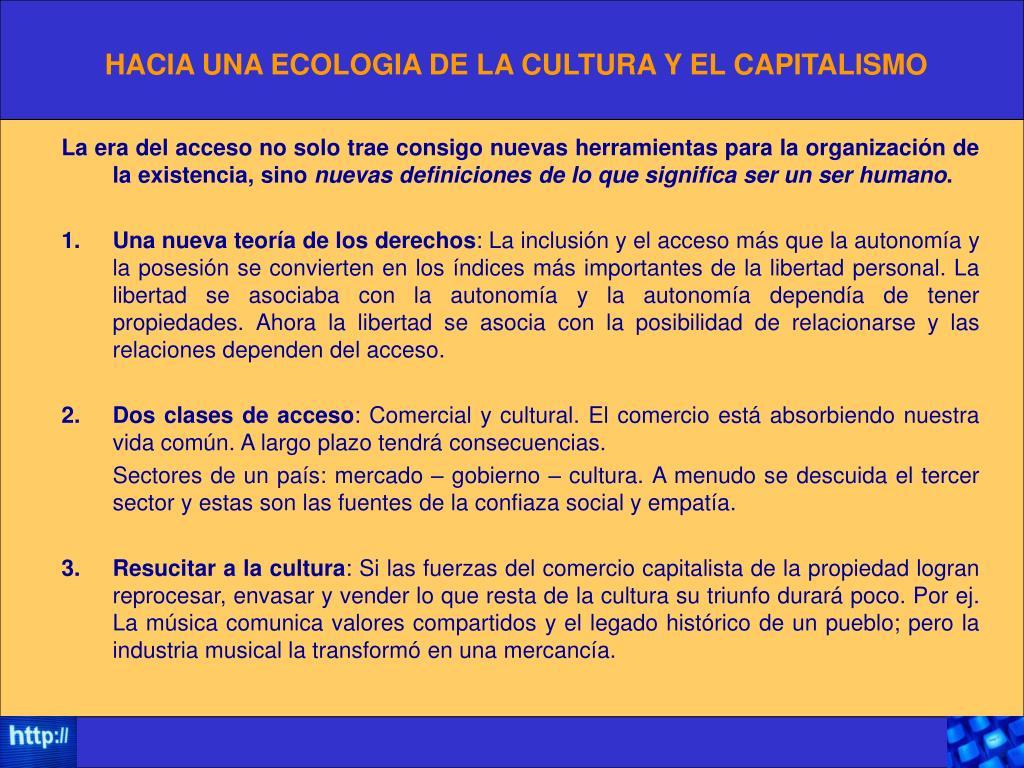 HACIA UNA ECOLOGIA DE LA CULTURA Y EL CAPITALISMO
