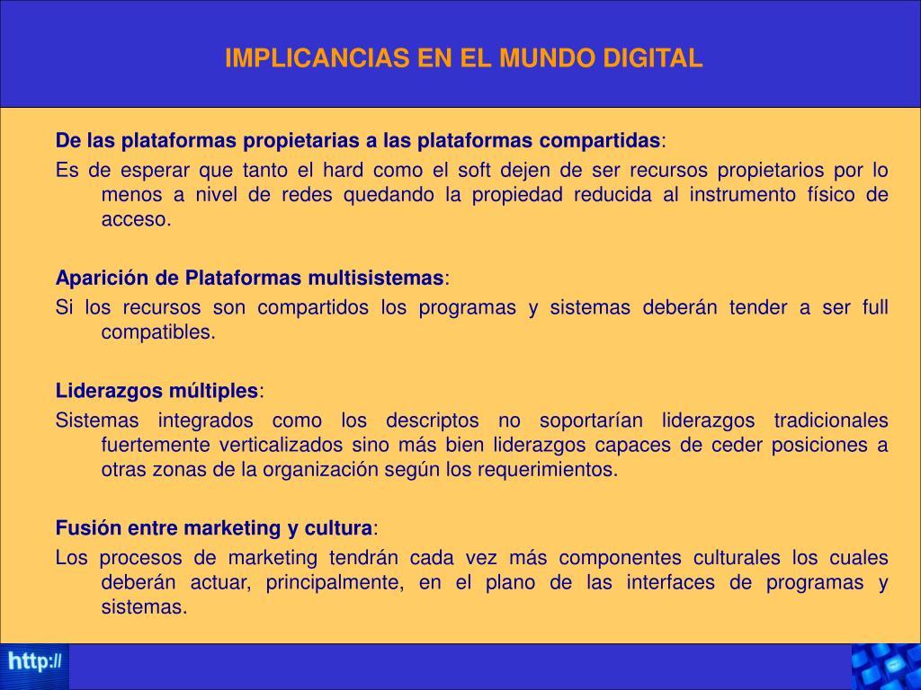 IMPLICANCIAS EN EL MUNDO DIGITAL