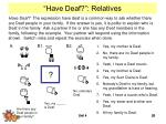 have deaf relatives