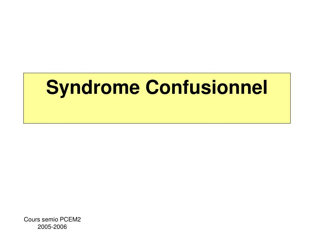 syndrome confusionnel l.