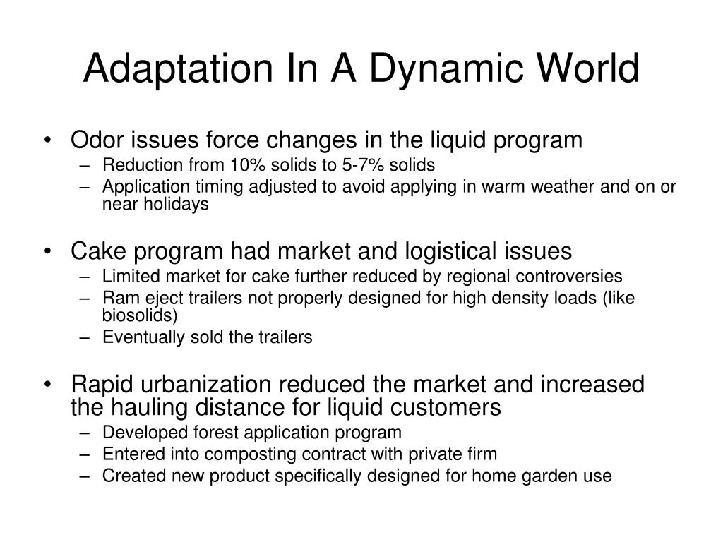Adaptation In A Dynamic World