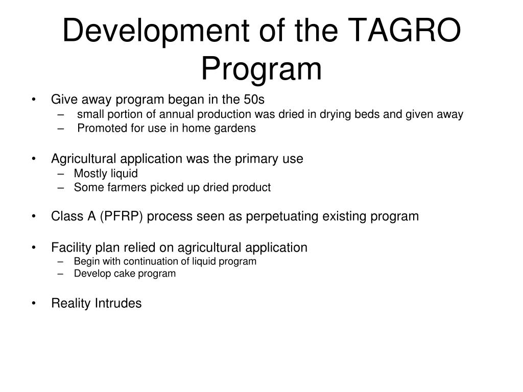 Development of the TAGRO Program