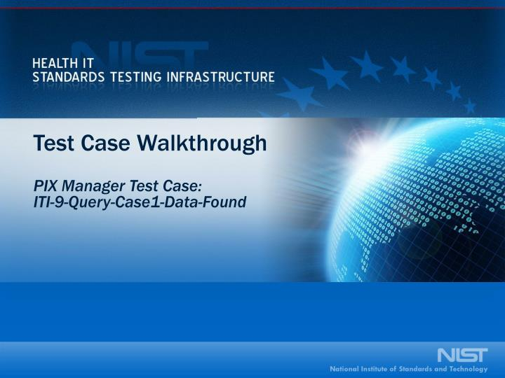 Test Case Walkthrough