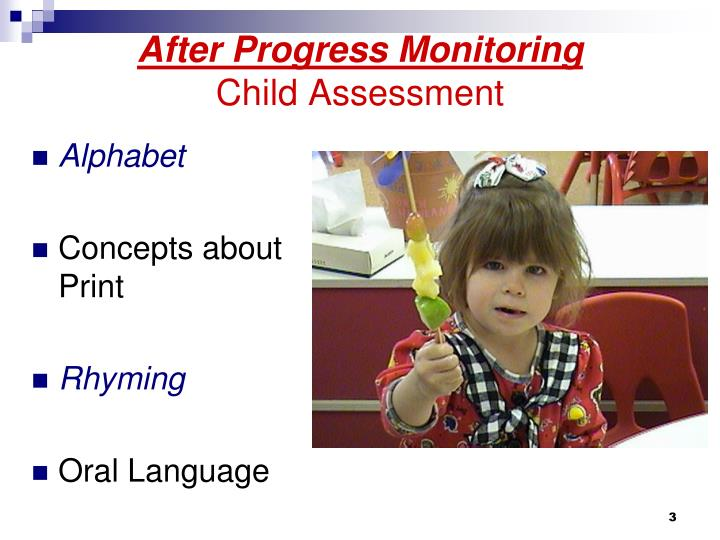 After progress monitoring child assessment