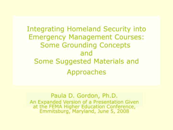 Integrating Homeland Security into Emergency Management Courses: