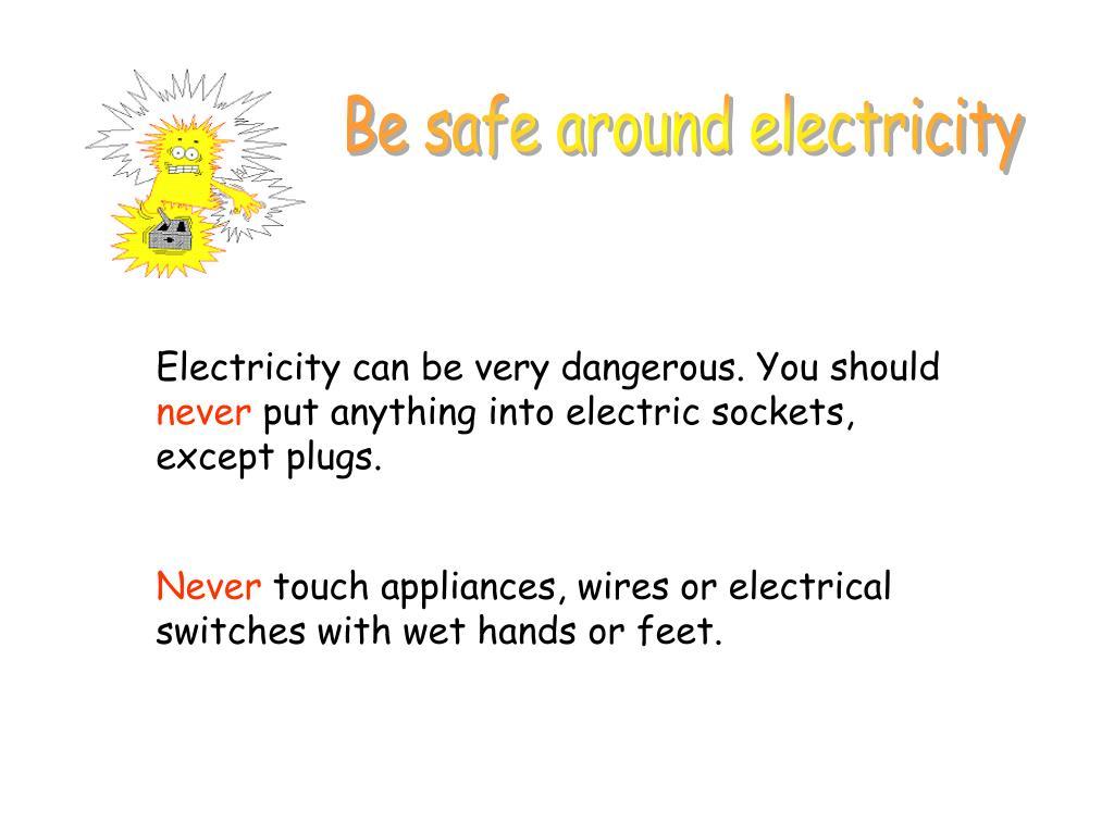 Be safe around electricity