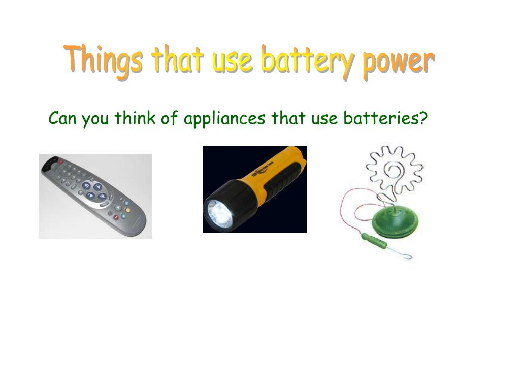 Things that use battery power