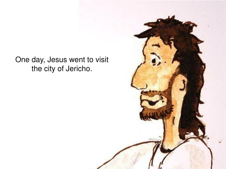 One day, Jesus went to visit the city of Jericho.