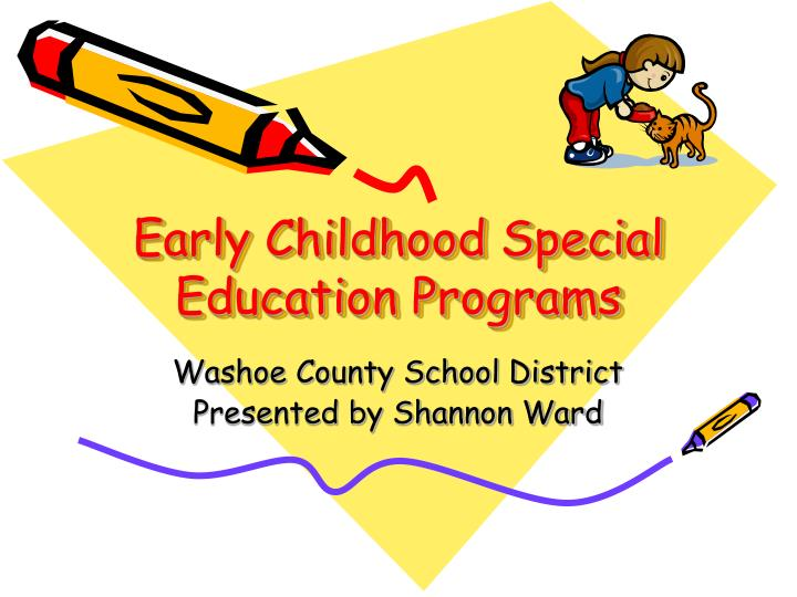 Early childhood special education programs
