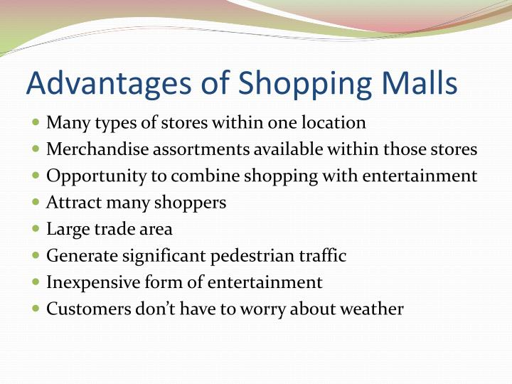 advantages and disadvantages of shopping at the malls