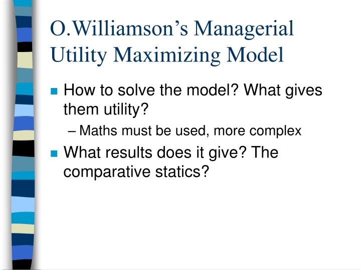 the managerial utility maximisation model Theories of the firm - neoclassical and managerial theories managerial utility maximisation mangers maximisation assumption maximisation model maximise.
