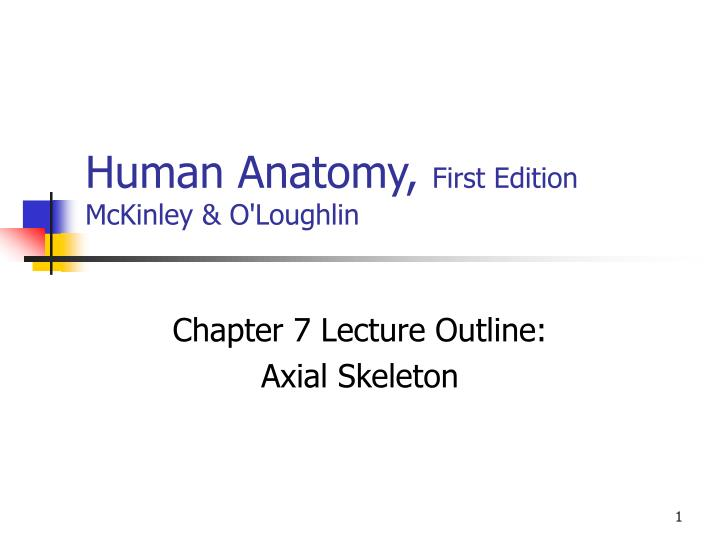 human anatomy first edition mckinley o loughlin n.