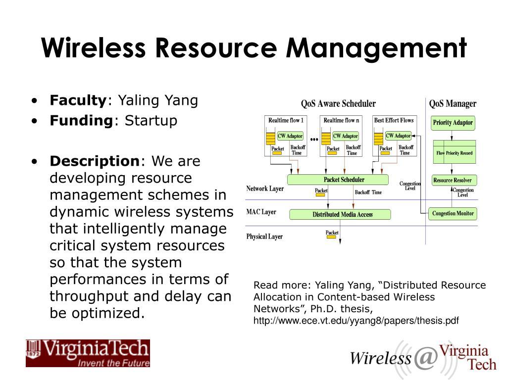 Wireless Resource Management